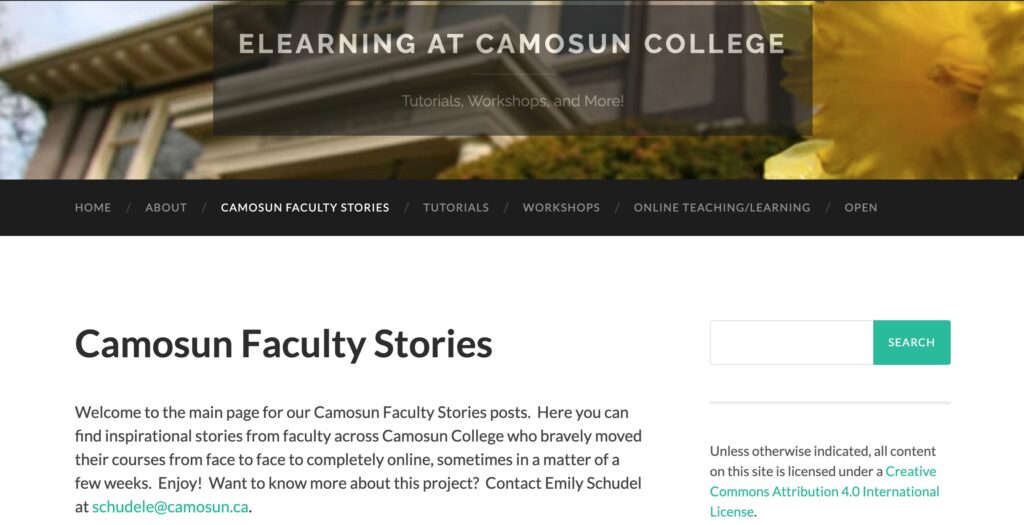 Camosun Faculty Stories from eLearning at Camosun College site.  Here you can find inspirational stories from faculty across Camosun College who bravely moved their courses from face to face to completely online, sometimes in a matter of a few weeks.